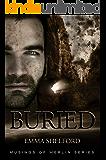 Buried (Immortal Merlin Book 4)