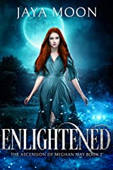 Enlightened: A Reverse Harem Romance (The Ascension of Meghan May Book 2) Kindle Edition