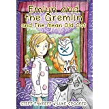 Emlyn and the Gremlin and the Mean Old Cat: A Picture Book for Kids