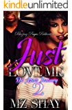 Just Love Me 2: De'Asia's Journey