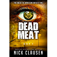 Dead Meat: Day 1 (English Edition)