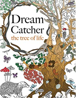 Dream Catcher The Tree Of Life An Elaborate Powerful Colouring Book For All