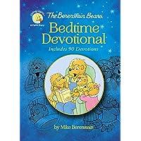 The Berenstain Bears Bedtime Devotional: Includes 90 Devotions (Berenstain Bears...