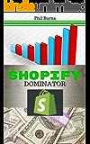 Shopify Dominator: Platinum Edition