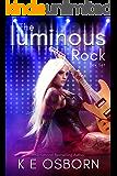 The Luminous Rock Series Box Set