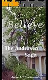 Believe - The Andersen Saga (The Andersens Book 14)