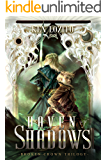 Haven of Shadows (Broken Crown Trilogy Book 1)