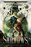 Haven of Shadows (Broken Crown Trilogy Book 1)