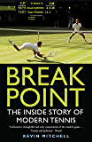 Break Point: The Inside Story of Modern Tennis