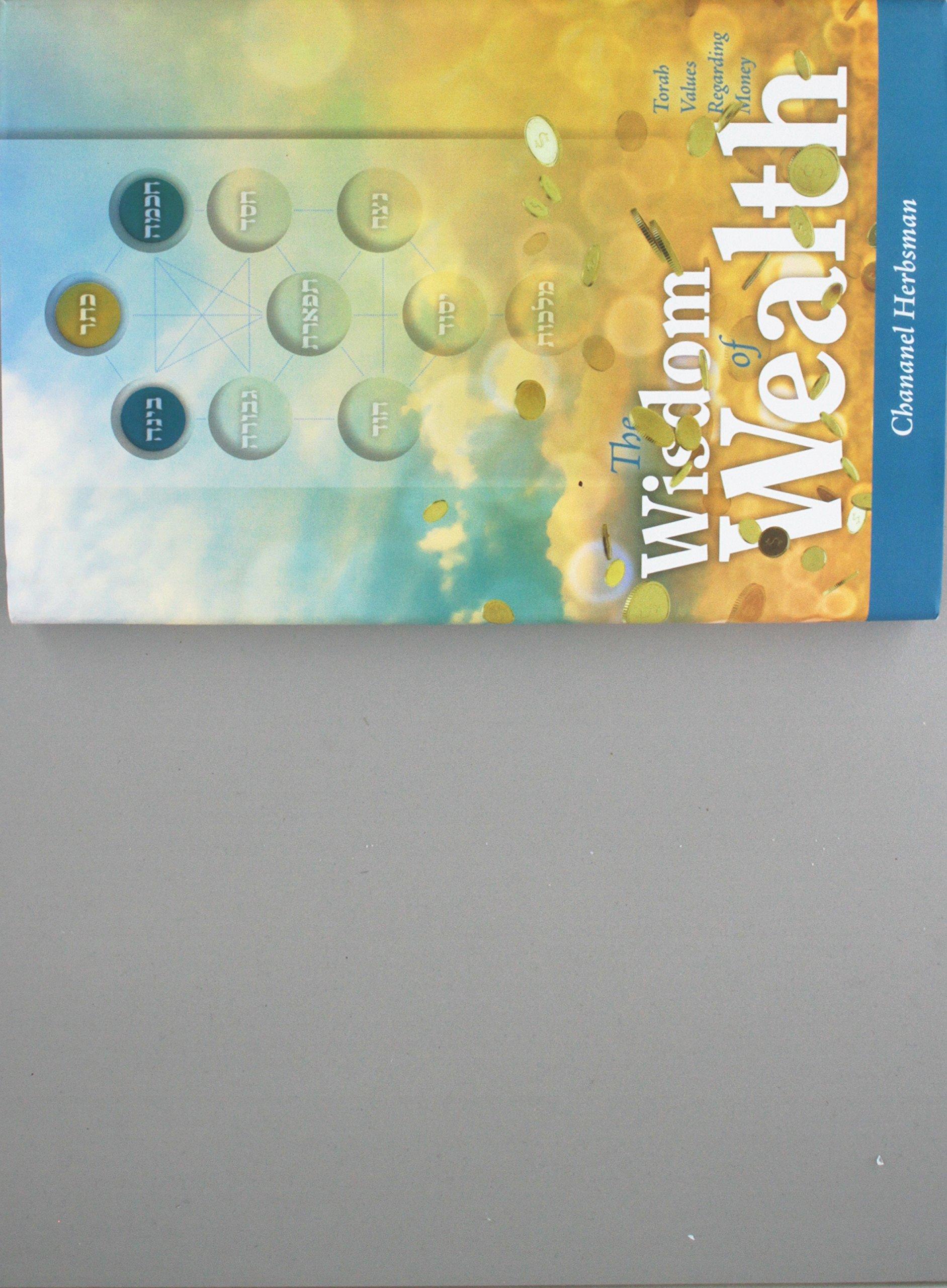 The Wisdom of Wealth - Torah Values Regarding Money pdf epub