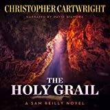The Holy Grail: Sam Reilly, Book 13