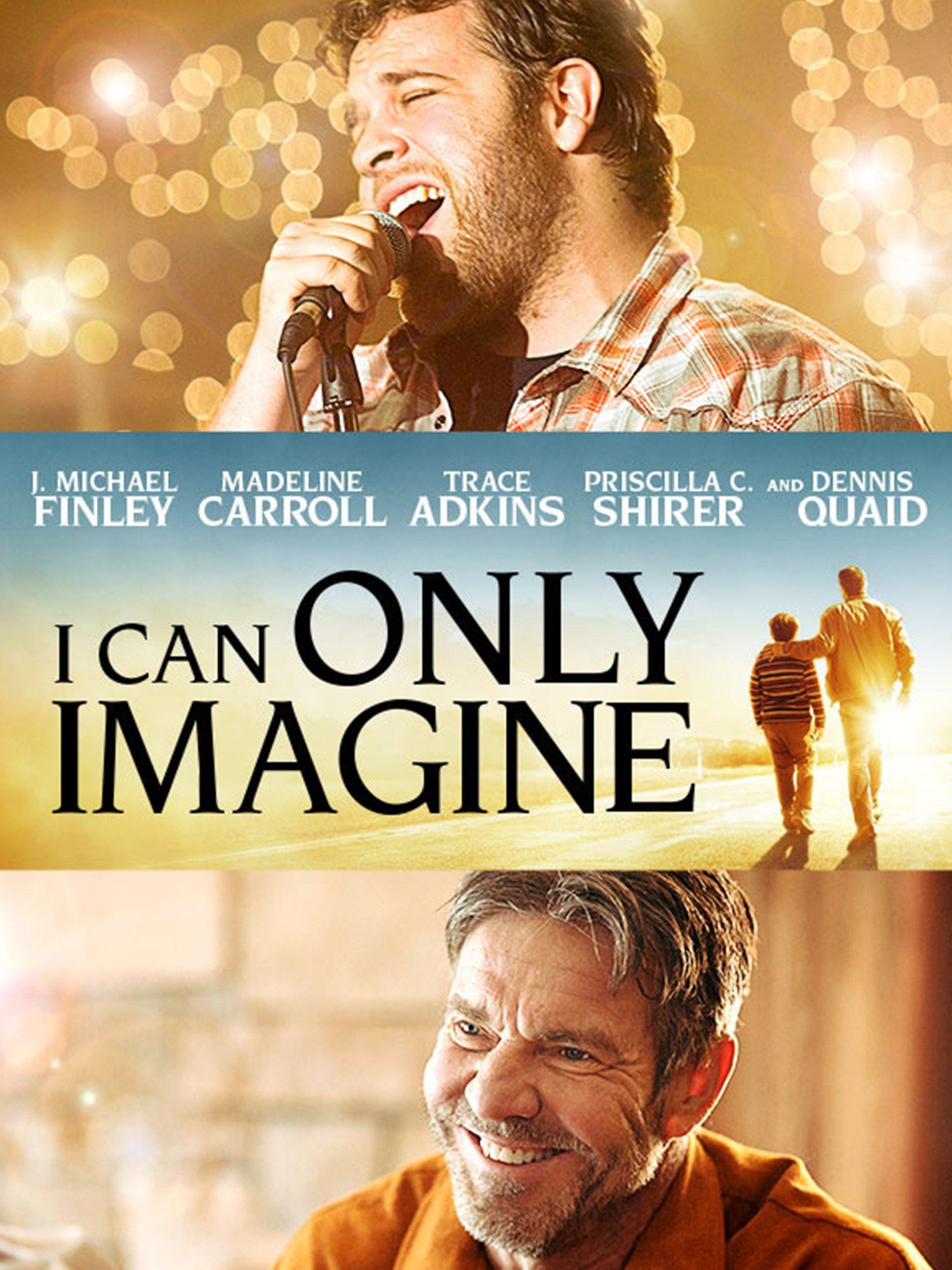 Amazon I Can ly Imagine J Michael Finley Dennis Quaid