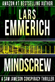 MINDSCREW: Book Three in the Devolution Trilogy: A Sam Jameson Espionage & Suspense Thriller