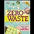 My Zero-Waste Kitchen: Easy Ways to Eat Waste Free (Dk)