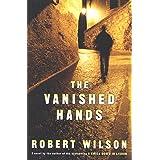 The Vanished Hands: A Novel (Javier Falcón Books Book 2)