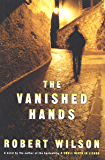 The Vanished Hands: A Novel (Javier Falcón Books Book 2)