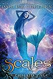 Scales (a mermaid tale)