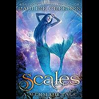 Scales (a mermaid tale Book 2)