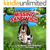 Jack and the Case of the Missing Sandwich (A Jack and Sweetie Mystery Book 1)