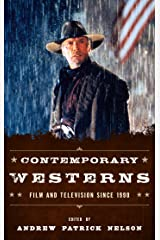 Contemporary Westerns: Film and Television since 1990 Kindle Edition