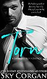 Torn: A Dark Bad Boy Romance