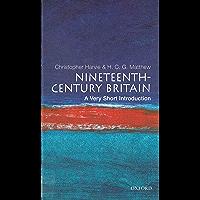Nineteenth-Century Britain: A Very Short Introduction (Very Short Introductions)