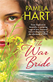 The War Bride: A gorgeously romantic story of love, betrayal and new beginnings