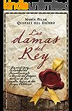 Las damas del rey (Novela Historica (roca)) (Spanish Edition)