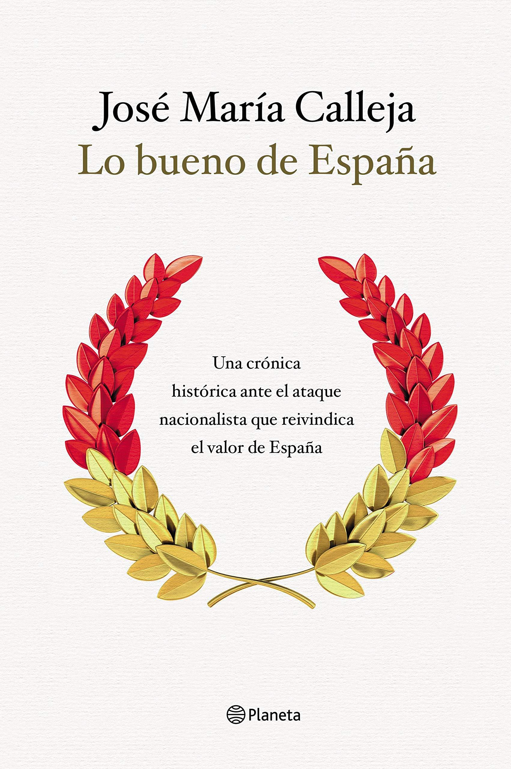 Lo bueno de España: Una crónica histórica ante el ataque ...