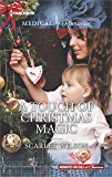 A Touch of Christmas Magic (Midwives On-Call at Christmas)