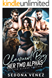 Claimed by Her Two Alphas: A Curvy Girl and Wolf Shifter Romance (Shifter Alphas Furever Book 2)
