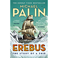 Erebus: The Story of a Ship (English Edition)