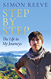 Step By Step: The Life in My Journeys (English Edition)