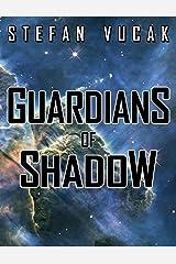 Guardians of Shadow (Shadow Gods Saga Book 8)
