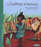 La cuillère d'Aminata