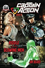 Captain Action-Riddle of the Glowing Men Kindle Edition