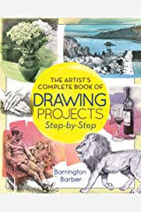 The Artist's Complete Book of Drawing Projects Step-by-Step Kindle Edition