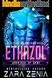 Ethazol: A Sci-Fi Alien Romance (Warriors of Orba Book 5)