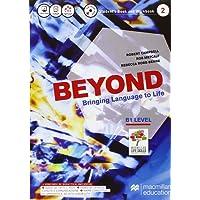 Beyond 2 Level B1. Build up to beyond. Per le Scuole superiori. Con CD Audio formato MP3. Con e-book. Con espansione online