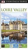 DK Eyewitness Travel Guide Loire Valley (Eyewitness Travel Guides) 2016