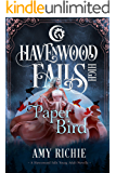 Paper Bird (Havenwood Falls High Book 25)