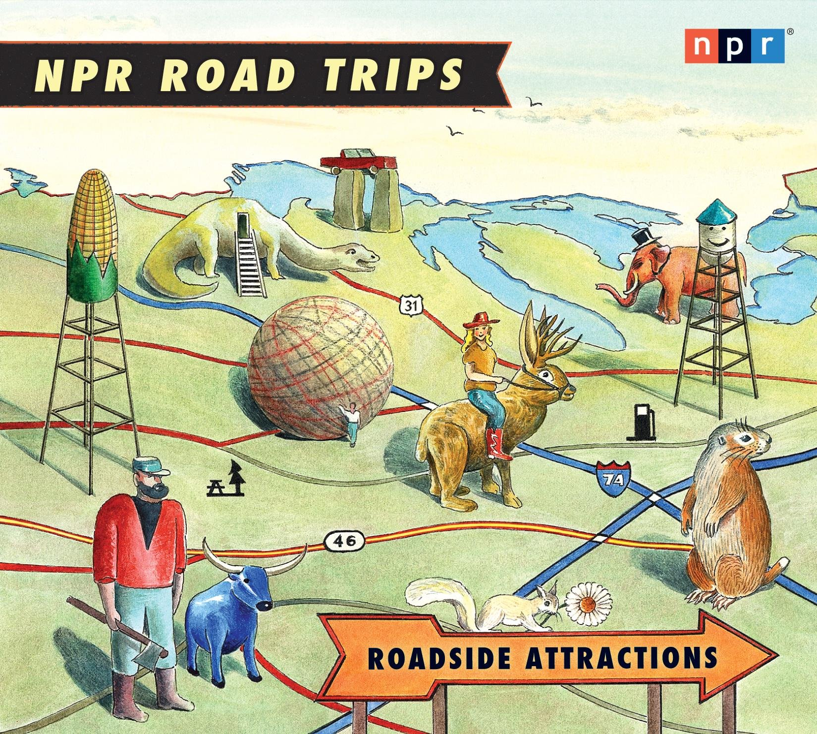 NPR Road Trips Roadside Attractions Stories That Take You Away
