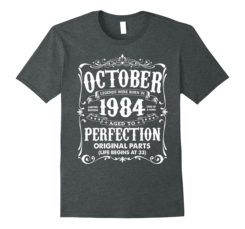 Vintage Legends Born In October 1984 Birthday T-Shirt-FL