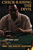 Check-Raising the Devil (English Edition)