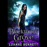 Blackthorn Grove (A Katie Bishop Novel Book 2)