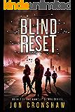Blind Reset: Book 2 of the GameLit series (Gambit)