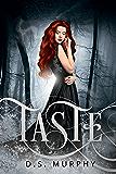 Taste: A Dystopian Vampire Romance