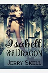 Isabell and the Dragon Kindle Edition