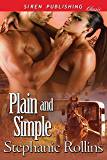 Plain and Simple (Siren Publishing Classic)