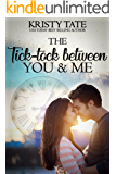 The Tick-tock Between You and Me: A Canterbury Romance (Canterbury Romance Series Book 1)